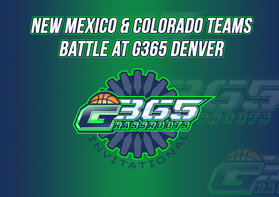 New Mexico & Colorado Teams Battle at G365 Denver