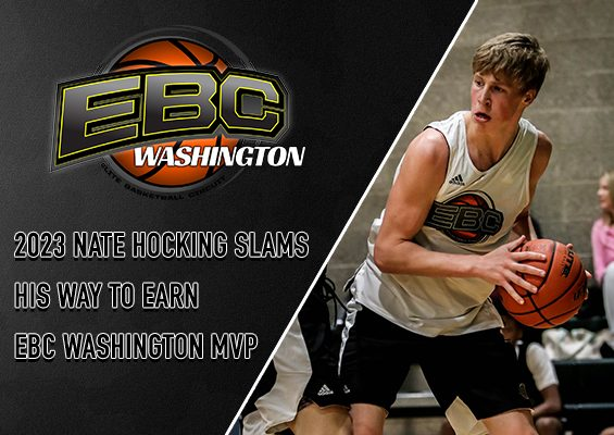 2023 Nate Hocking Slams His Way to Earn EBC Washington MVP