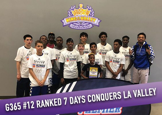 G365 #12 Ranked 7 Days Conquers LA Valley