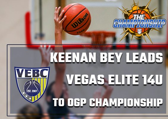 Keenan Bey leads Vegas Elite 14u to OGP Championship